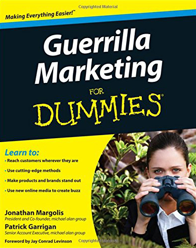 Guerrilla Marketing For Dummies by Jonathan Margolis and Patrick Garrigan